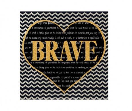 Obraz Brave 30x30 cm