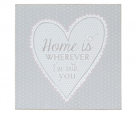 Obraz Home Is Wherever 30x30 cm