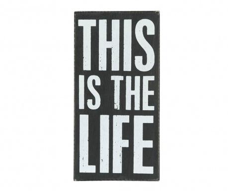 Decoratiune de perete This is Life