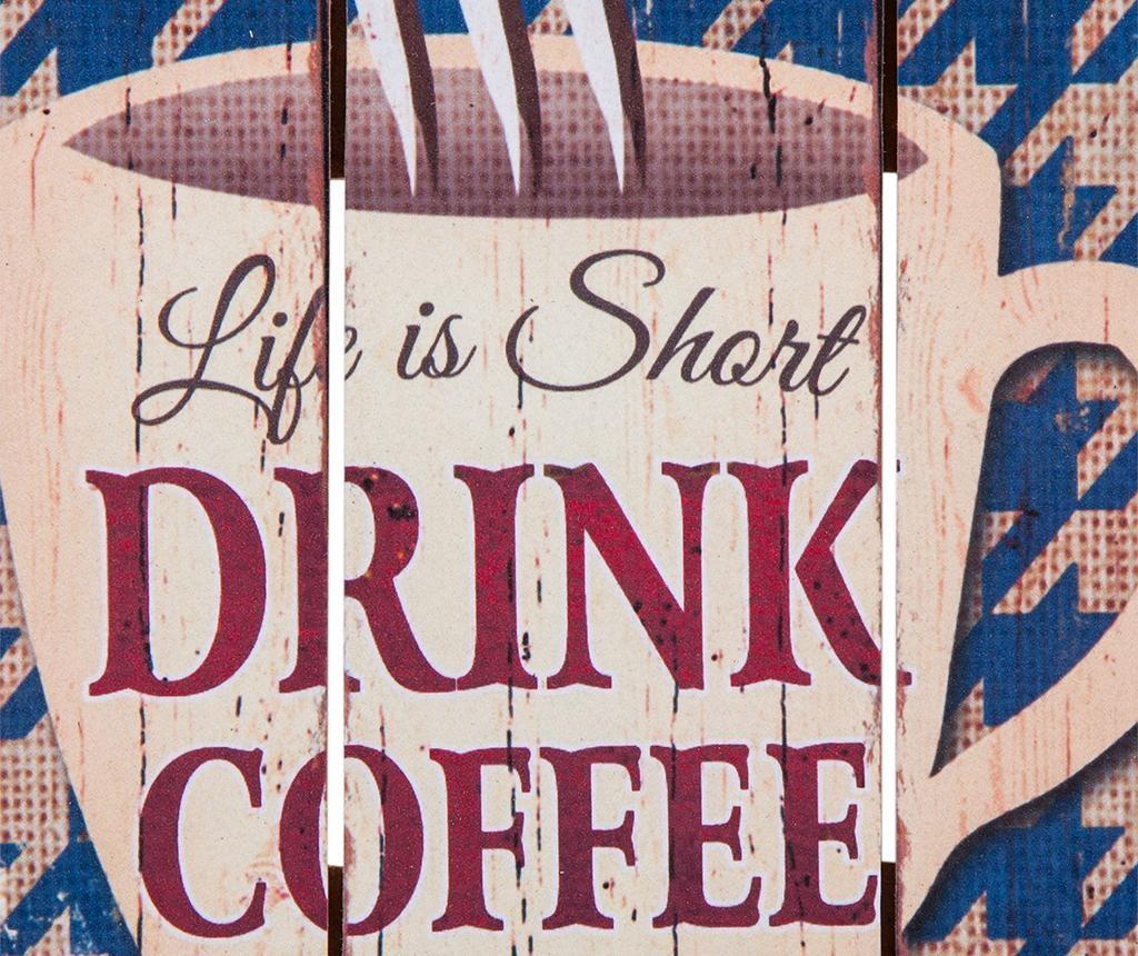 Decoratiune de perete Drink Coffee First