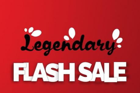 Legendary Flash Sale